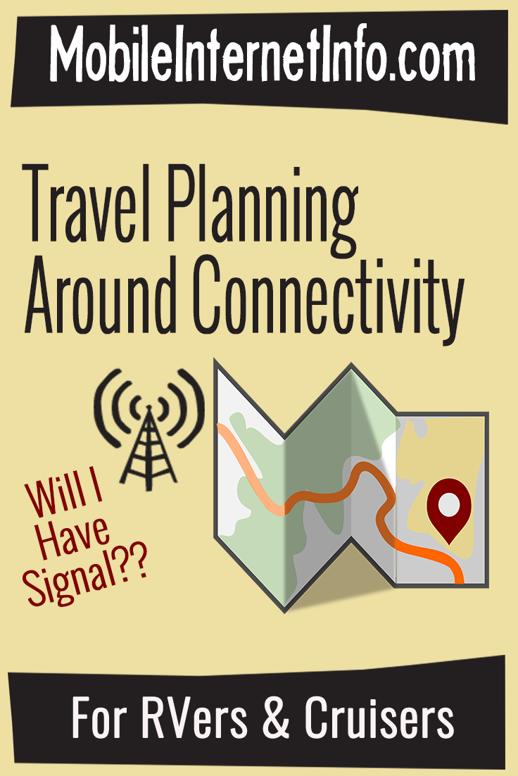 Travel Planning Around Connectivity for RVers and Cruisers