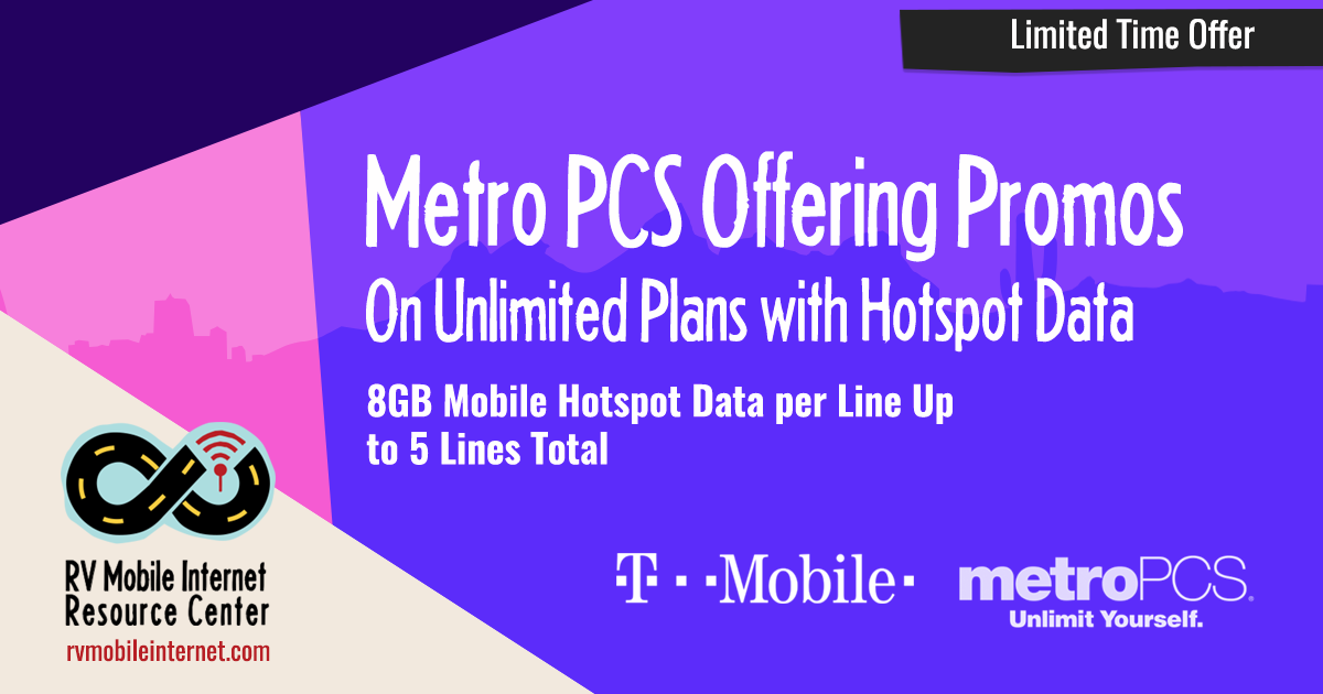 Metro PCS Offering Solid Promos - With 8GB+ Mobile Hotspot