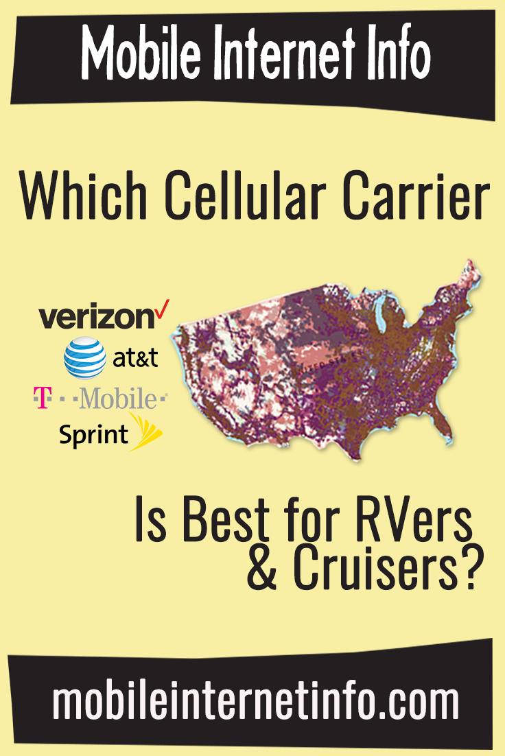 Mobile Hotspots Verizon >> The Four Major US Carriers: Verizon, AT&T, T-Mobile and Sprint – Which is Best for RVers ...