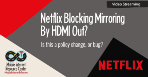 netflix-blocking-hdmi-out-for-downloaded-content