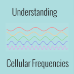 Cellular Frequencies Guide