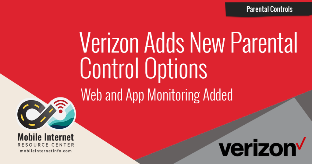 Verizon Adds New Parental Control Features - Web and App Monitoring