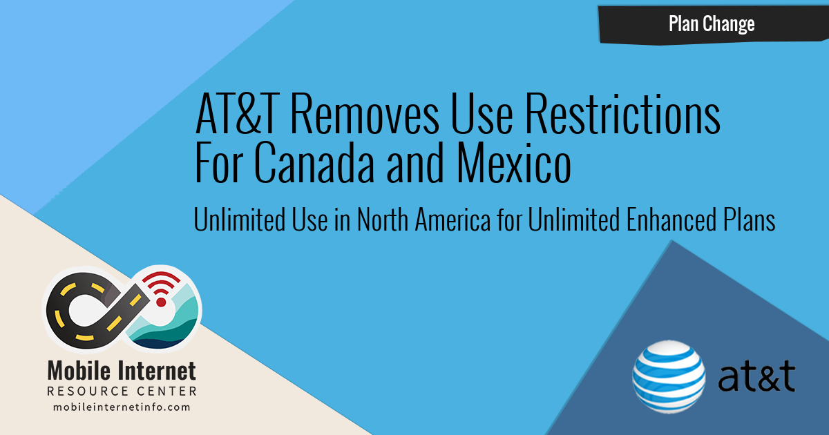 AT&T Removes Primary US Use Restriction for Canada & Mexico