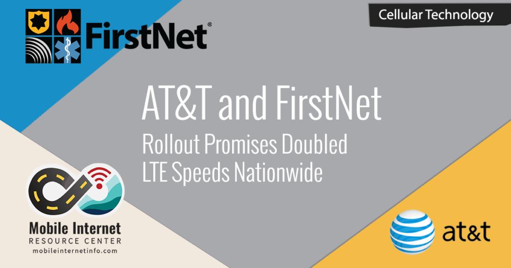 att firstnet doubled lte speeds nationwide