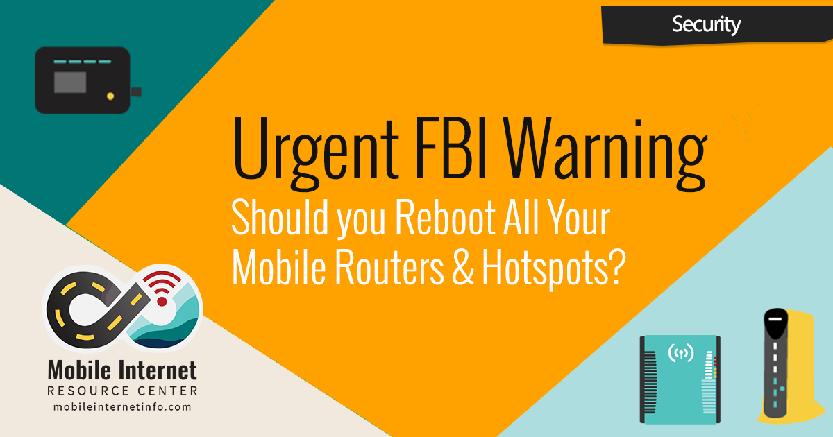 fbi-warning-rebooting-routers-wifiranger-pepwave-hotspots-mifi-jetpack