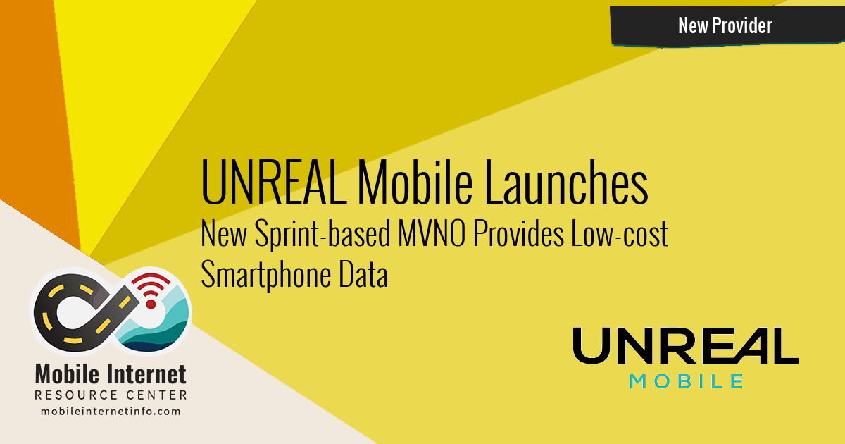 Unreal Mobile - New Sprint-Based MVNO from FreedomPop