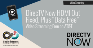directv-now-hdmi-out-fixed-data-free-att
