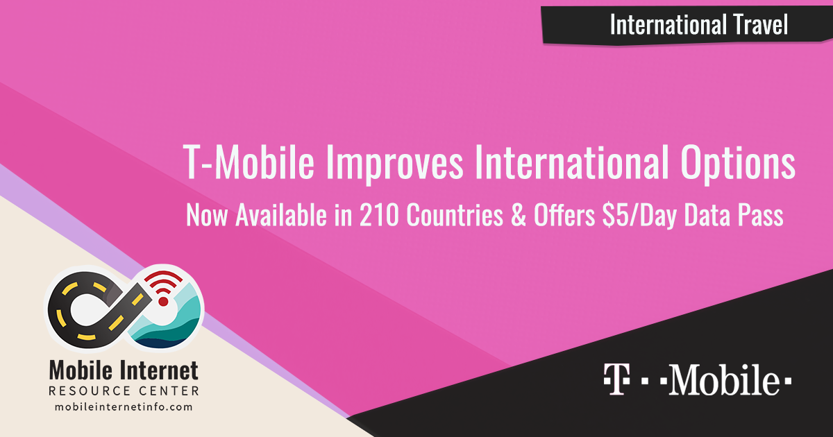 T Mobile Adds 70 Countries And A Daily Data Pass To International