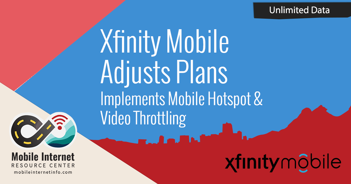 Xfinity Mobile Adjusts Plan - Implements Hotspot & Video