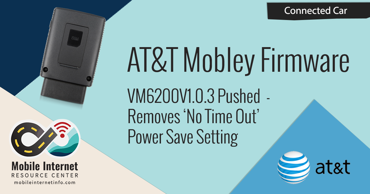 AT&T Pushes Mobley Firmware Update VM6200V1 0 3 - Removes
