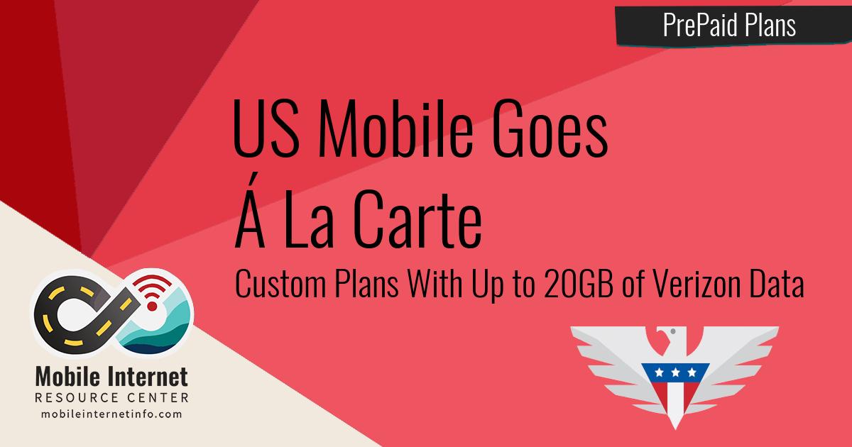 US Mobile Goes A La Carte - Pick Your Verizon or T-Mobile Based Plan