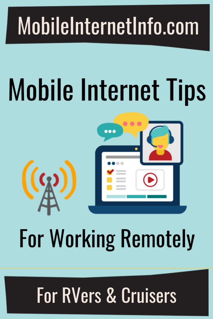 Considerations for Working Remotely using Mobile Internet