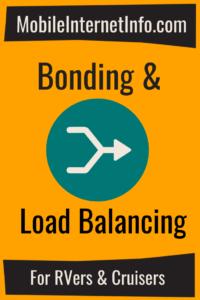 Bonding and Load Balancing Mobile Internet Guide