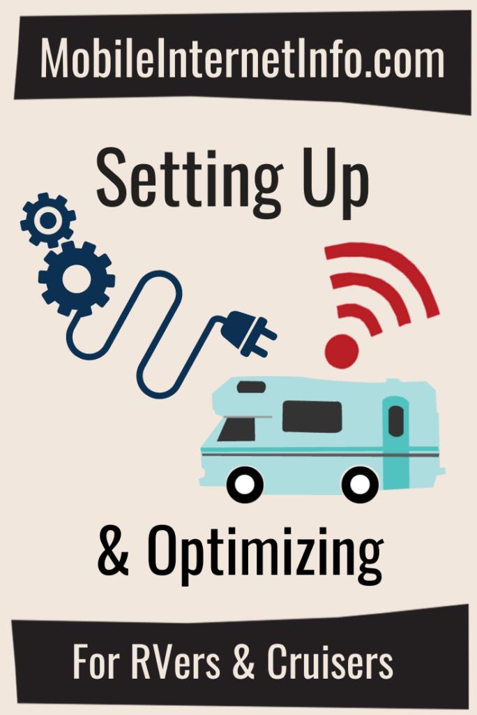 setting up and optimizing mobile internet