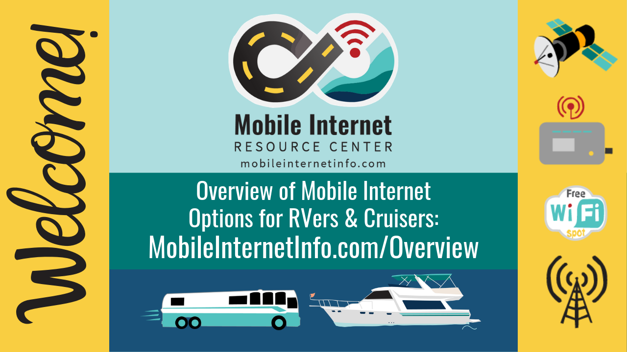Overview of Mobile Internet Options for RVers & Cruisers
