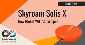 skyroam-solis-x-global-smartspot