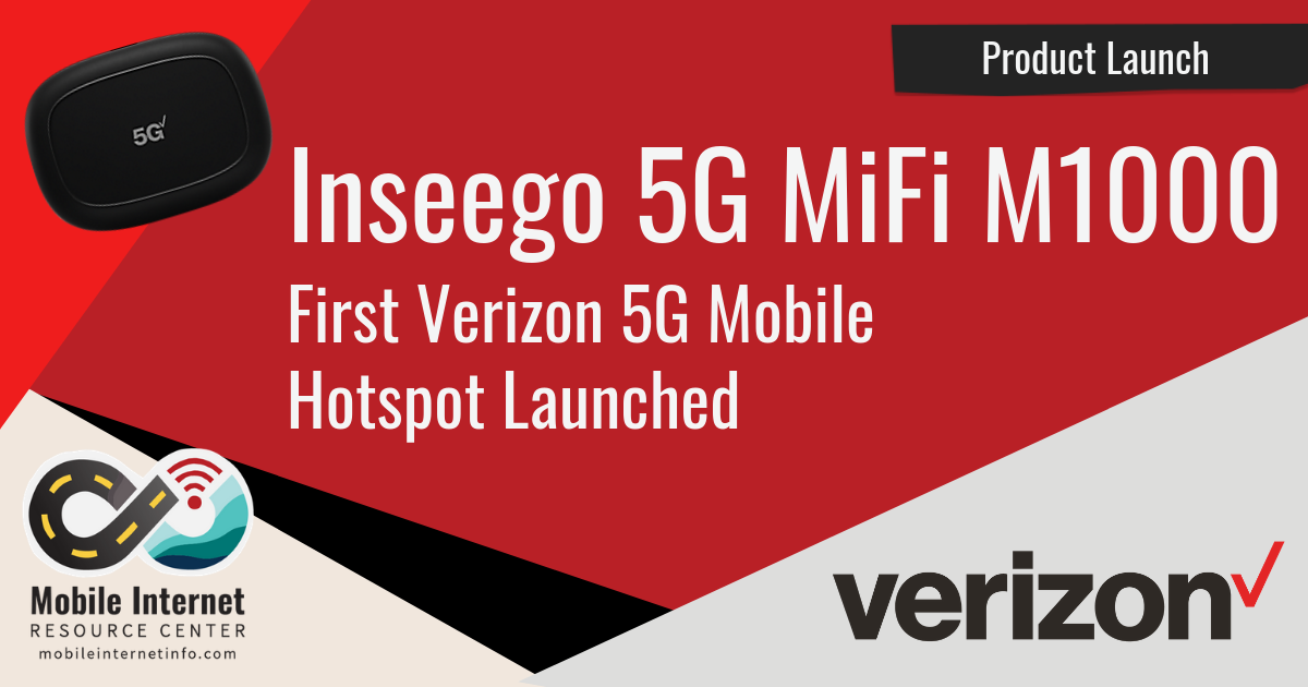 Verizon Inseego 5G Mifi M1000 Mobile Hotspot Launched