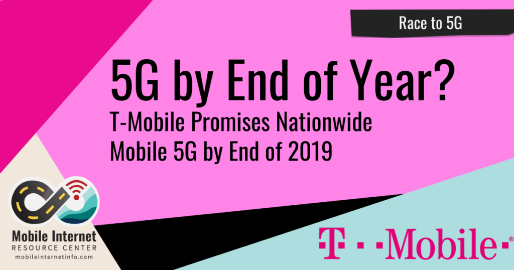 t-mobile 5g by end of 2019 600mhz