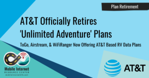 ATT Retires Unlimited Adventure Plans Story Graphic