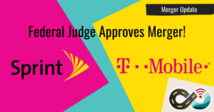 It's (Almost) Over - Federal Judge Approves Sprint / T-Mobile Merger Story Graphic