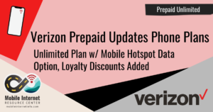 Verizon Prepaid Offers Loyalty Discounts, Unlimited Smartphone Plan Now Offers 10GB Mobile Hotspot Data Option Header