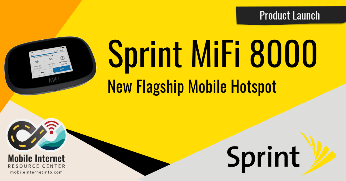 Sprint Launches MiFi 8000 Mobile Hotspot and 100GB Data Plan