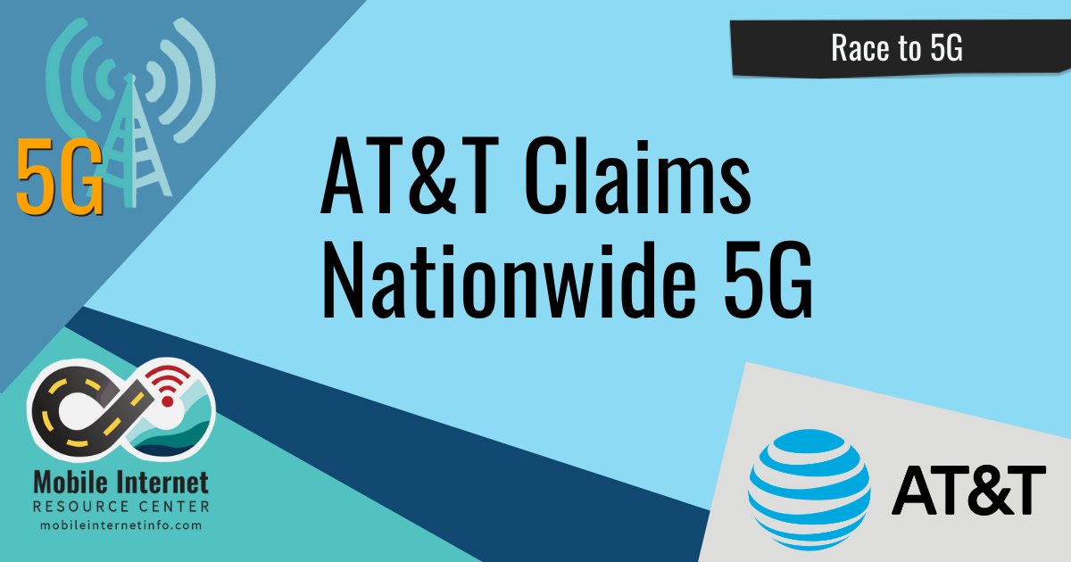 """AT&T Officially Claims """"Nationwide"""" 5G Coverage story header"""