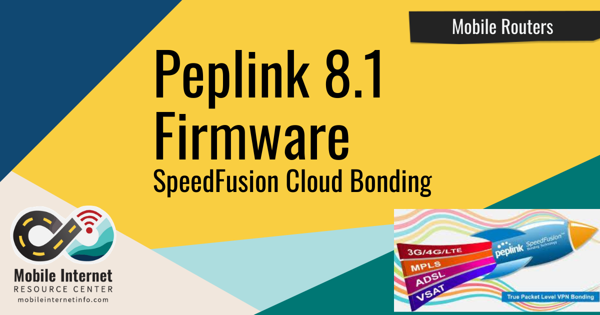 Article Header: Peplink 8.1 Firmware Including SpeedFusion Cloud Bonding