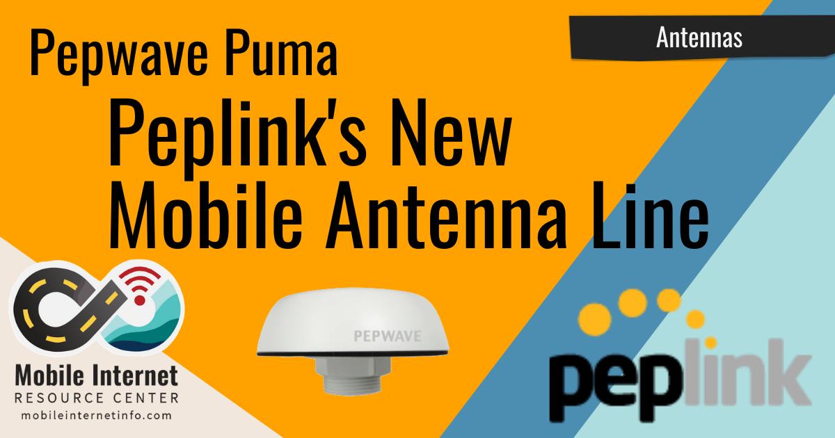 Article Header: Peplink Puma Combination Antenna Released