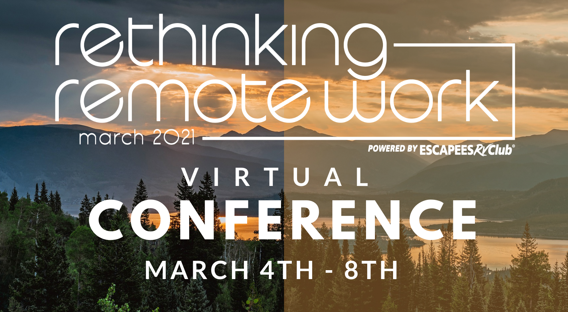 Rethinking Remote Work Conference Banner - Runs March 4-8, 2021