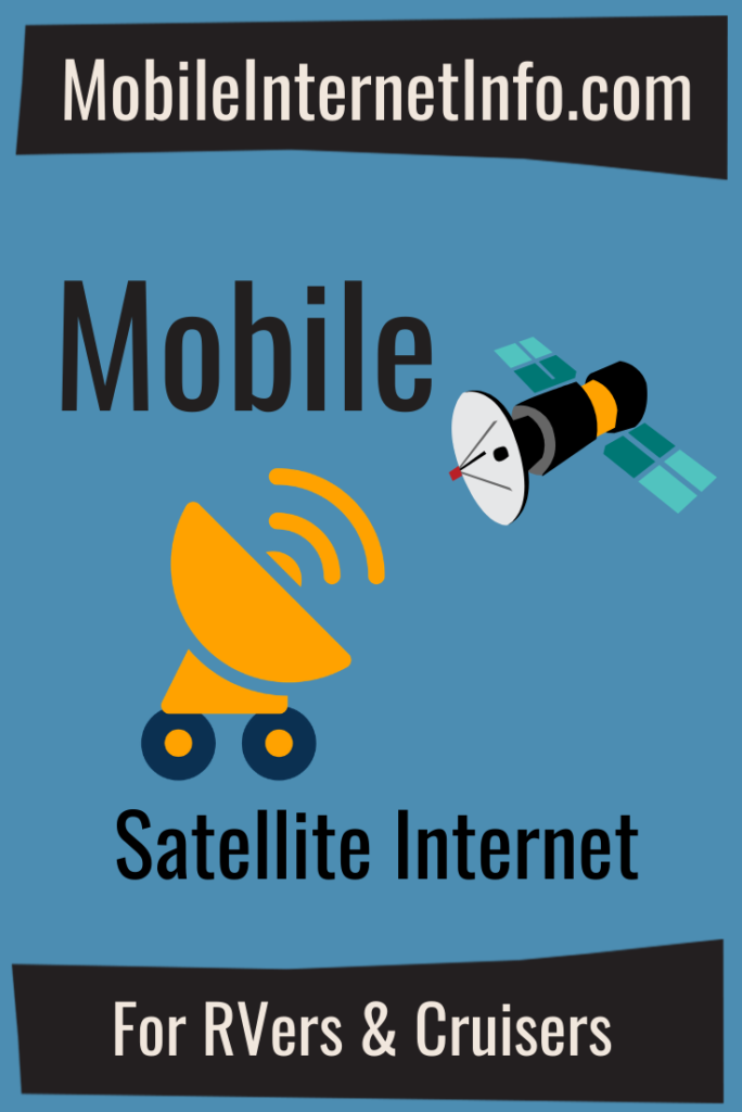 mobile satellite internet options rvers boaters