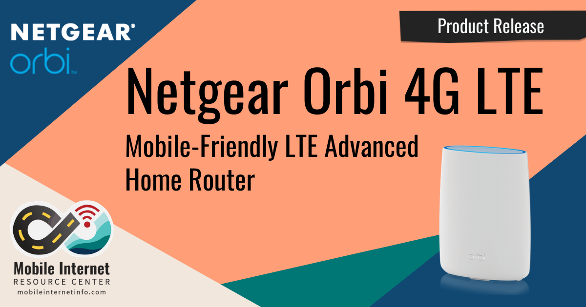 Article Header: Netgear Orbi 4G LTE Mesh Router Released