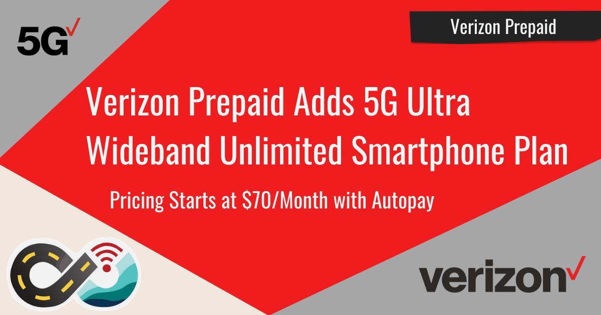 verizon prepaid 5g ultra wideband new plan story header