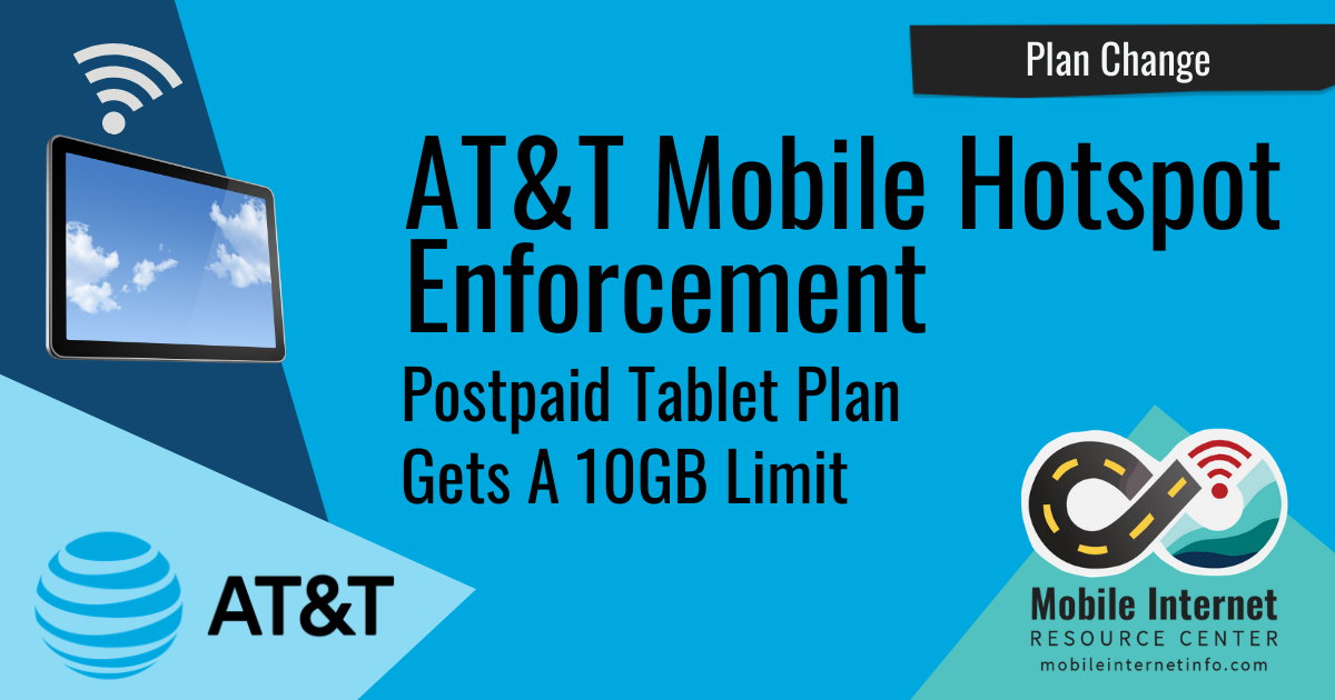 News Header: AT&T enforcing 10gb personal hotspot high speed cap on standalone postpaid unlimited tablet plans 1