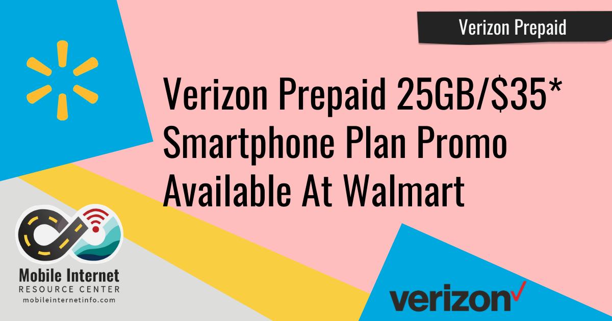 verizon prepaid walmart 25gb promo limited time