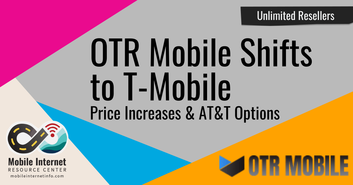 Otr Mobile Announces New Blast Plan T Mobile Based Unlimited At T Offered For Existing Customers At 90 Mo Mobile Internet Resource Center