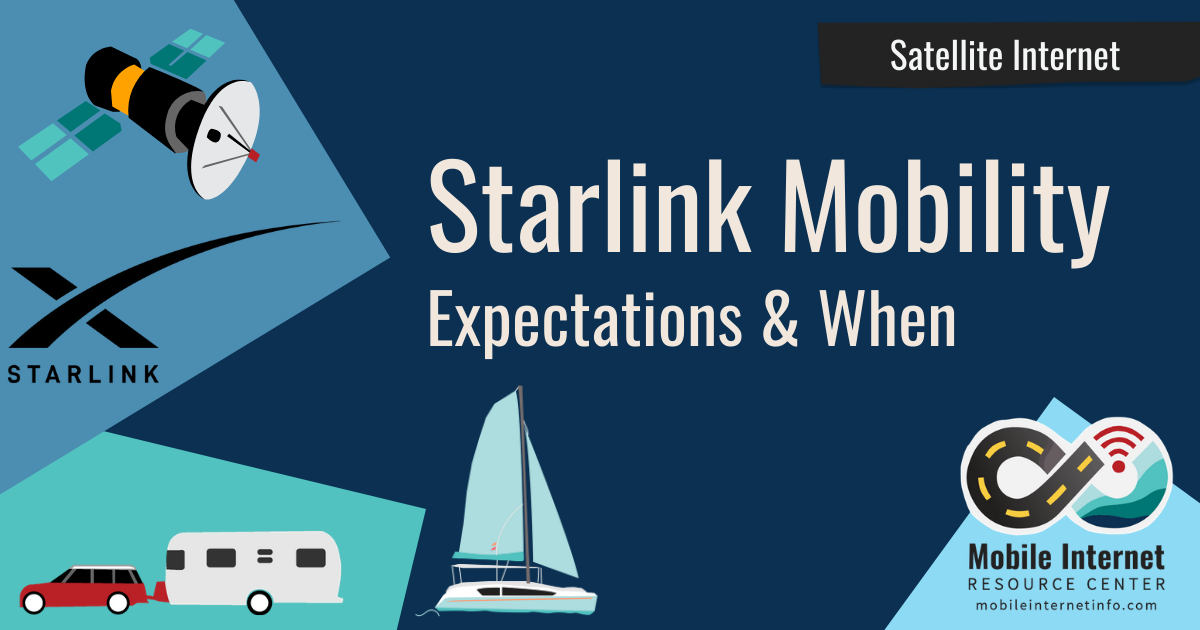 starlink for rvs boats mobility reality check expectations when fcc