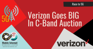 verizon goes big in c band auction future of 5g