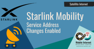 starlink satellite internet mobility rvers service address changes