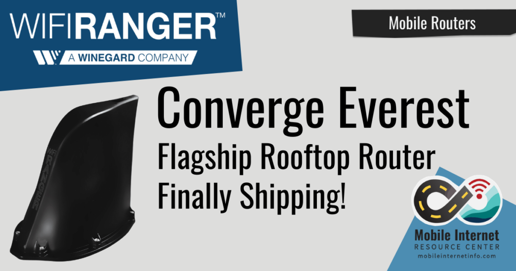wifiranger converge everest finally shipping