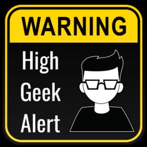 high geek alert