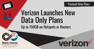 Verizon launches 150gb data only plan july 2021