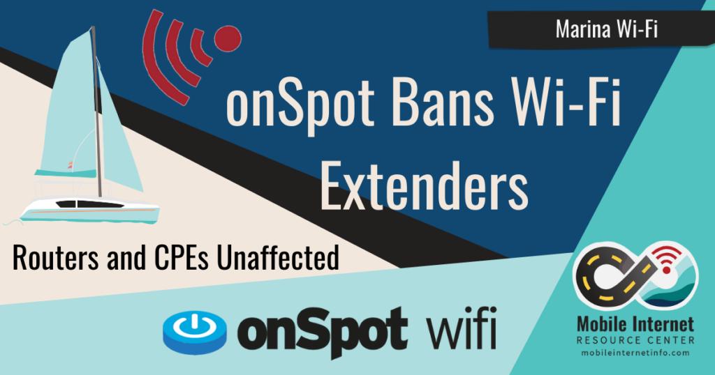 news header onspot marina wifi bans wifi extenders