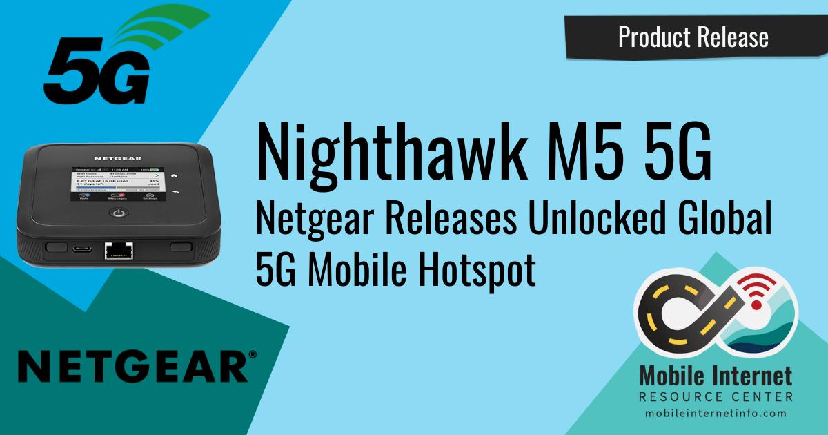 news header netgear releases nighthawk m5 5g mr5200 mobile hotspot