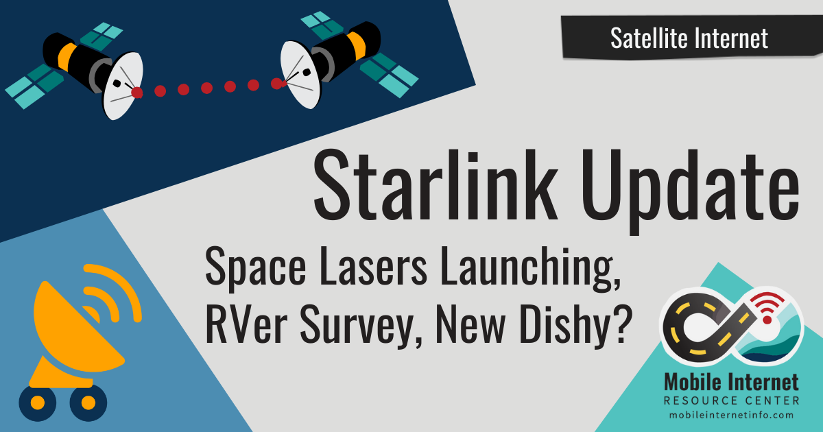starlink space lasers launching rver survey new dishy