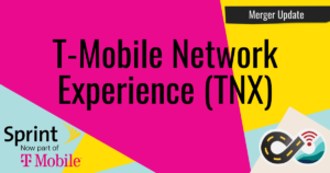t-mobile network experience tnx sprint merger