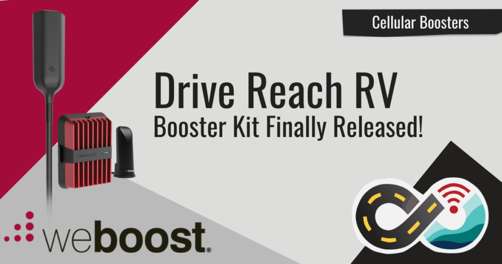 weboost drive reach rv cellular booster kit released