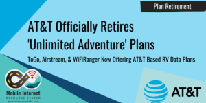 ATT Retires Unlimited Adventure Plans