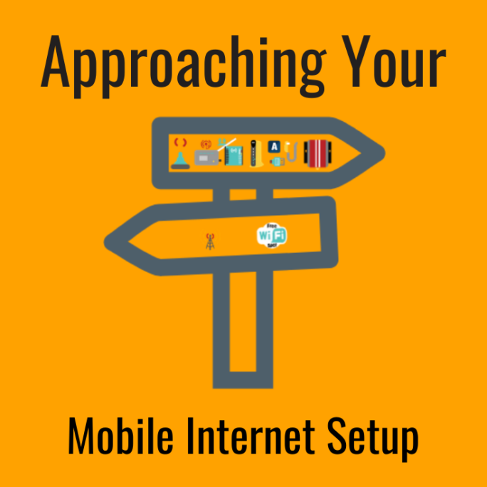 Approaching your mobile internet setup