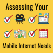 Assessing your Mobile Internet Needs